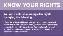 Weingarten Rights-Your Right to Union Representation